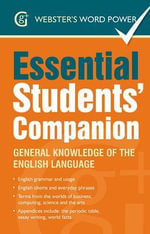 Webster's Word Power Essential Students' Companion : General Knowledge of the English Language - Betty Kirkpatrick