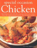 Special Occasion Chicken : Entertain in style with this stunning collection of more than 140 sophisticated poultry, duck & game recipes - Valerie Ferguson