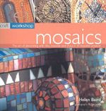 Mosaics : Craft Workshop - Helen Baird