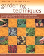 Illustrated Handbook of Garden Techniques - Jonathan Edwards