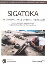 Sigatoka : The Shifting Sands of Fijian Prehistory - Yvonne Marshall