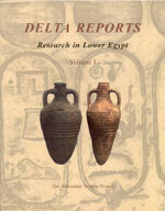 Delta Reports : Research in Lower Egypt v. 1 - Donald B. Redford