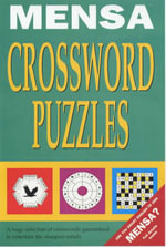 Mensa Crosswords : Almost 200 Crosswords of Every Conceivable Kind - Philip J. Carter