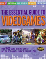 Essential Guide to Video Games - Future Magazine