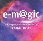 e-magic : Cast 50 Spells by E-mail and Text Message - Amanda Craven