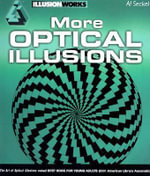 More Optical Illusions : And All About Metempsychosis - Al Seckel