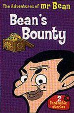 The Adventures of Mr.Bean : Bean's Bounty - Stephen Cole