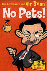 The Adventures of Mr.Bean : No Pets! - Stephen Cole