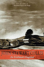 An Irishman's England - John Stewart Collis
