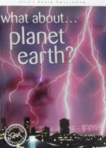 What About... Planet Earth? : First Questions and Answers - Brian Williams