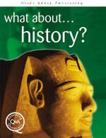 What About...History? : Questions and Answers - Brian Williams