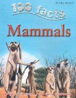 100 Facts : Mammals : Projects, Quizzes, Fun Facts, Cartoons - Jinny Johnson