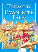 Treasury Of Favourite Tales
