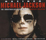 Maximum Michael Jackson : The Unauthorised Audio-biography of Michael Jackson - Michael Jackson