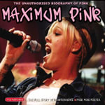 Maximum Pink : The Unauthorised Biography of