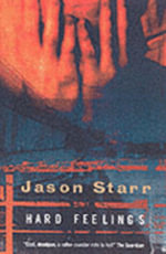 Hard Feelings - Jason Starr