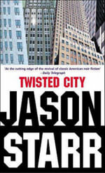 Twisted City - Jason Starr