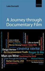 A Journey Through Documentary Film - Luke Dormehl