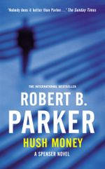 Hush Money - Robert B. Parker