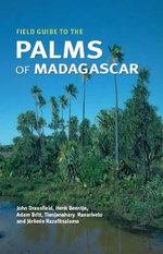 Field Guide to the Palms of Madagascar - John Dransfield