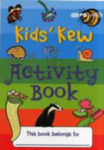 Kids' Kew Activity Book - Dr. Miranda MacQuitty
