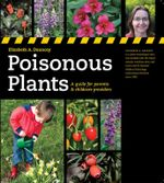 Poisonous Plants : A Guide for Parents & Childcare Providers - Elizabeth A. Dauncey