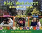 Kids' Wakehurst : A Children's Guide - Dr. Miranda MacQuitty