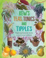 Kew's Teas, Tonics and Tipples - Royal Botanic Gardens Kew