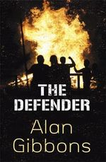 The Defender - Alan Gibbons