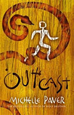 Outcast : Chronicles of Ancient Darkness - Michelle Paver