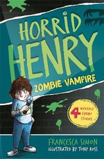 Horrid Henry and the Zombie Vampire - Francesca Simon