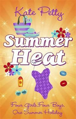 Summer Heat : Four Girls. Four Boys. One Summer Holiday - Kate Petty