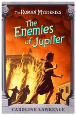 The Enemies of Jupiter - Caroline Lawrence
