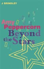 Beyond the Stars : Amy Peppercorn : Book 3 - John Brindley