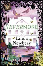 Nevermore - Linda Newbery