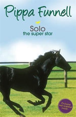 Solo the Super Star : The Super Star - Pippa Funnell