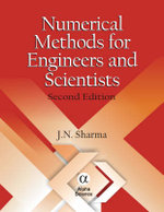Numerical Methods for Engineers and Scientists - J.N. Sharma