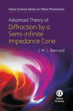 Advanced Theory of the Diffraction by a Semi-infinite Impedance Cone - J. M. L. Bernard