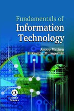 Fundamentals of Information Technology : Risk, Regulation and Rights - Mathew Anoop