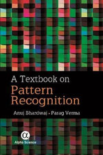 A Textbook on Pattern Recognition - Anuj Bhardwaj