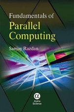 Fundamentals of Parallel Computing - Sanjay Razdan