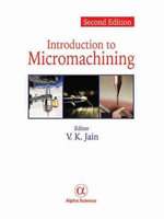 Introduction to Micromachining