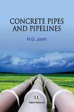 Concrete Pipes and Pipelines - N. G. Joshi