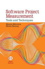 Software Project Measurement : Tools and Techniques - Monica Mehrotra