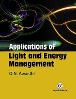 Applications of Light and Energy Management - O. N. Awasthi