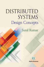 Distributed Systems : Design Concepts - Sunil Kumar