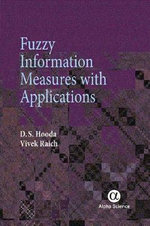 Fuzzy Information Measures with Applications - D. S. Hooda
