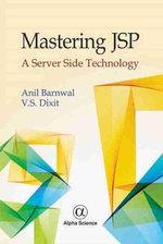 Mastering JSP : A Server Side Technology - Anil Barnwal