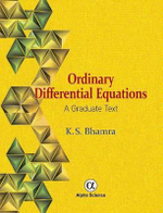 Ordinary Differential Equations : A Graduate Text - K. S. Bhamra