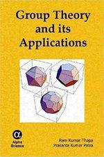Group Theory and its Applications - Ram Kumar Thapa